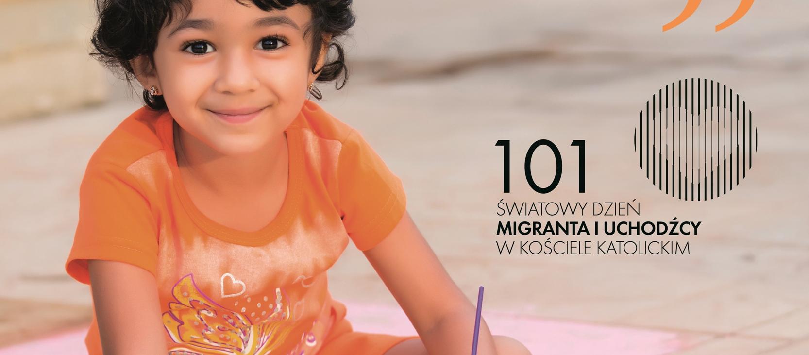 Poszerzyć granicę serca – Dzień Migranta i Uchodźcy