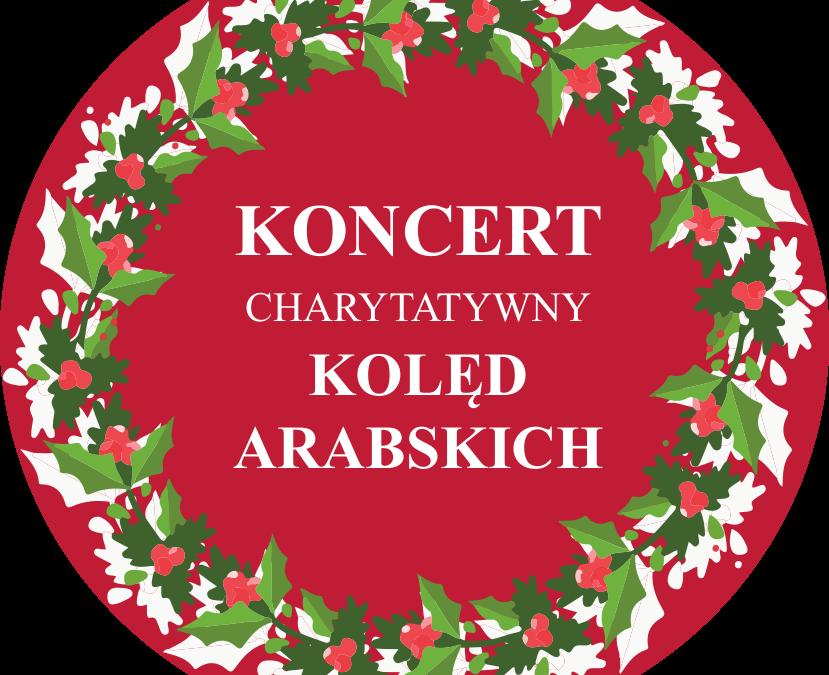 Koncert Charytatywny Kolęd Arabskich