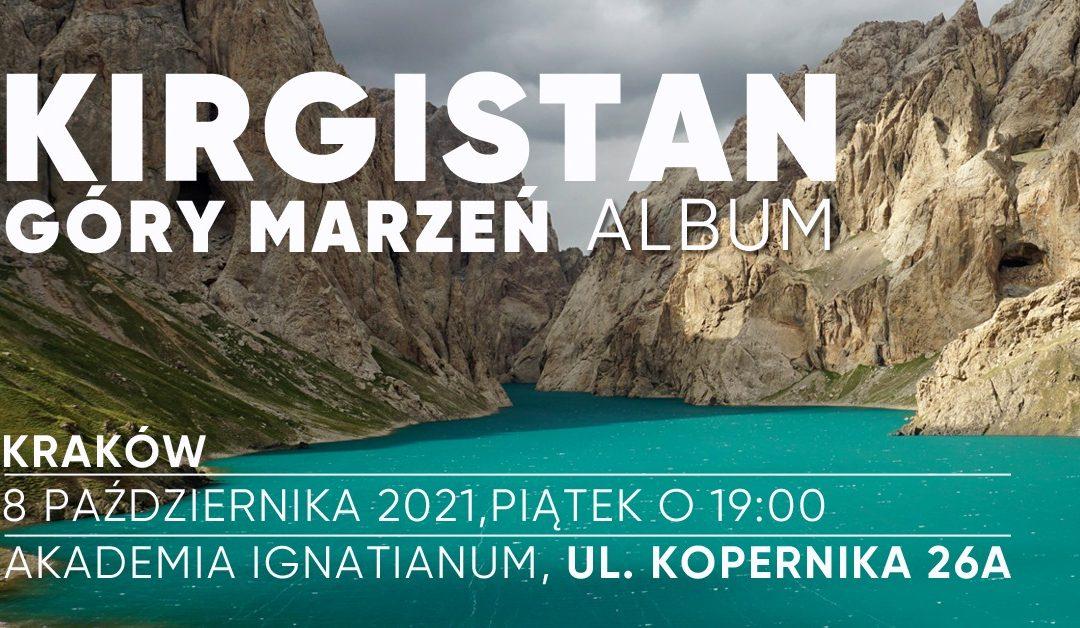 Kirgistan – Góry Marzeń